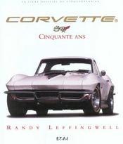 Corvette 50 Ans Le Livre Officiel - Intérieur - Format classique