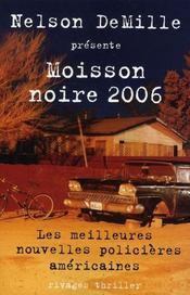 Moisson noire 2006 - Intérieur - Format classique
