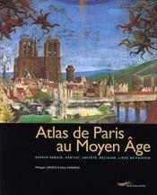 Atlas du Paris au Moyen-Âge - Intérieur - Format classique