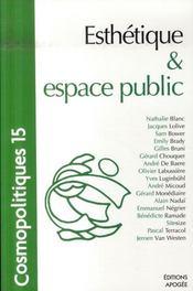 Cosmopolitiques T.15 ; Esthétique Et Espace Public - Intérieur - Format classique