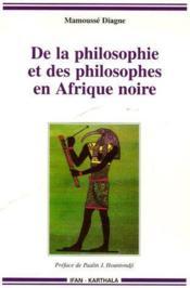 De la philosophie et des philosophes en Afrique noire - Couverture - Format classique