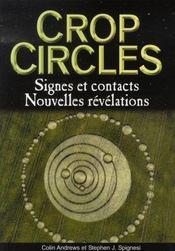 Crop circles ; signes et contacts, nouvelles révélations - Intérieur - Format classique