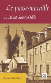 Le passe-muraille du mont sainte-odile - Couverture - Format classique