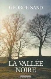 Vallee Noire (La) - Couverture - Format classique