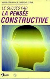 Succes par pensee constructive - Couverture - Format classique
