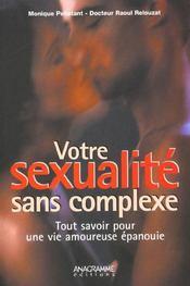 Votre sexualite sans complexe ; tout savoir pour une vie amoureuse plus epanouie - Intérieur - Format classique