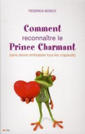 101 manières de reconnaître le prince charmant - Couverture - Format classique
