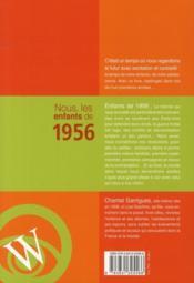 Nous, Les Enfants De 1956 ; De La Naissance A L'Age Adulte - 4ème de couverture - Format classique