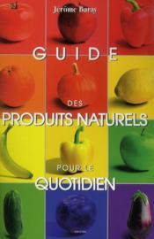 Guide des produits naturels pour le quotidien - Couverture - Format classique