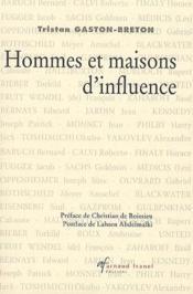 Hommes et maisons d'influence - Couverture - Format classique