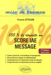 telecharger 100% de reussite au score IAE message (3e edition) livre PDF/ePUB en ligne gratuit