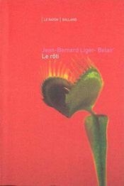 Le Roti ; Le Garcon Qui Disait Suis-Moi - Intérieur - Format classique