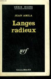 Langes Radieux. Collection : Serie Noire N° 763 - Couverture - Format classique