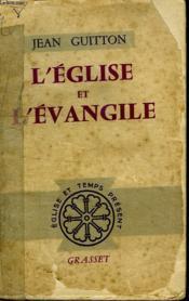 L Eglise Et L Evangile. - Couverture - Format classique