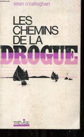 Les Chemins De La Drogue - Couverture - Format classique