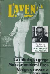 L'AVENC, REVISTA D'HISTORIA, N°26, ULIOL/AGOST 1983, DOSSIER : LA MITOLOGIA GRECA PER RAQUEL LOPEZ MELERO...EL SALT D'AIGUA PER fELIX FANES, RECORDNAT ELS 'MENOCCHIO' D'ARREU I DE SEMPRE PER SANTIAGO RIERA I TUEBOLS. AFRICA NEGRA : LA SEVA HISTORIA... - Couverture - Format classique