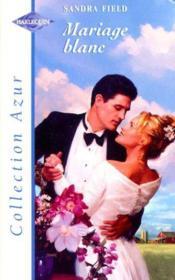 Mariage blanc - Couverture - Format classique