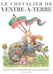 Le chevalier de Ventre-à-Terre - Couverture - Format classique