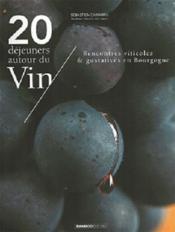 20 déjeuners autour du vin - Couverture - Format classique