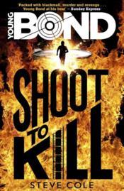 Young Bond: Shoot To Kill - Couverture - Format classique