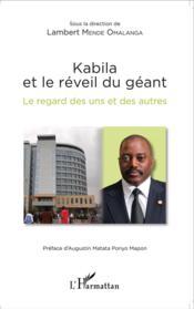 Kabila et le réveil du géant ; le regard des uns et des autres - Couverture - Format classique