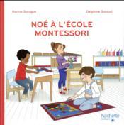 Noé à l'école Montessori - Couverture - Format classique