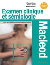 Examen clinique et sémiologie ; macleod ; interrogatoire et examen clinique - Couverture - Format classique