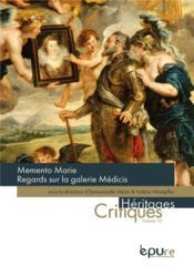 Memento marie regards sur la galerie medicis - Couverture - Format classique