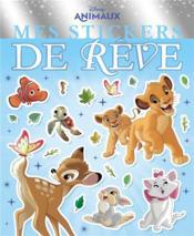 Mes stickers de rêve ; Disney animaux - Couverture - Format classique
