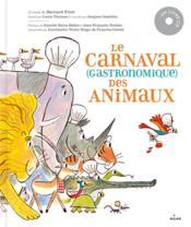 Le carnaval (gastronomique) des animaux - Couverture - Format classique