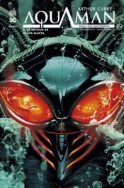Arthur Curry - Aquaman T.2 ; le retour de Black Manta - Couverture - Format classique