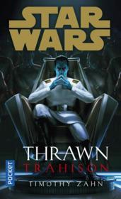 Star Wars ; Thrawn ; trahison - Couverture - Format classique