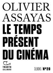Le temps présent du cinéma - Couverture - Format classique
