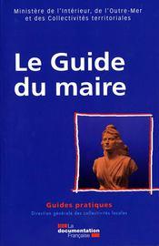 Le guide du maire (édition 2008) - Couverture - Format classique