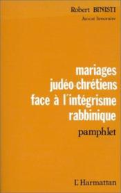 Mariages judéo-chrétiens ; face à l'intégrisme ; pamphlet - Couverture - Format classique