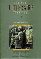 PATRIMOINE LITTERAIRE EUROPEEN N.2 ; héritages grec et latin - Couverture - Format classique