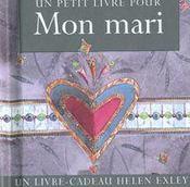 Petit Livre Pour Mon Mari - Intérieur - Format classique
