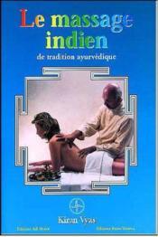 Le massage indien de tradition ayurvedique - Couverture - Format classique