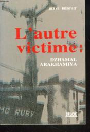 L'autre victime dzhamal arakhamiya - Couverture - Format classique