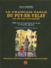 Le Francais Parle Du Puy-En-Velay Et De Ses Environs - Intérieur - Format classique