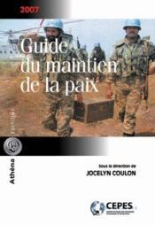 Guide du maintien de la paix 2007 - Couverture - Format classique