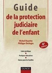 Guide de la protection judiciaire de l'enfant (4e édition) - Couverture - Format classique