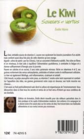 Le kiwi ; saveurs et vertus - 4ème de couverture - Format classique
