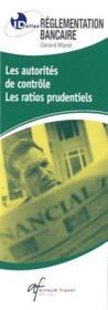 Id Reflex ; Règlementation Bancaire ; Les Autorités De Contrôle, Les Ratios Prudentiels - Couverture - Format classique