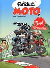 Les fondus de moto T.2 - Couverture - Format classique