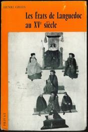 LES ÉTATS DE LANGUEDOC AU XVÈME SIÈCLE, coll. Bibl. méridionale, 2ème série, t. XL - Couverture - Format classique