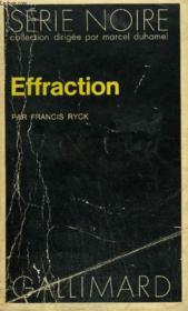 Collection : Serie Noire N° 1705 Effraction - Couverture - Format classique