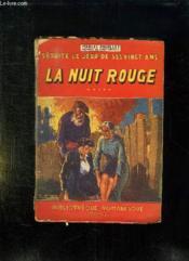 Seduite Le Jour De Ses Vingt Ans. La Nuit Rouge. - Couverture - Format classique