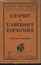 L'Esprit De L'Amerique Espagnole. - Couverture - Format classique