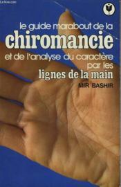 La Chiromancie Et L'Analyse Du Caractere Par Les Lignes De La Main - Couverture - Format classique